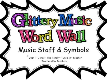 Music Word Wall -  Music Staff and Symbols Set in glittery