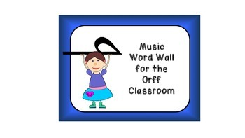 Music Word Wall for the Orff Classroom