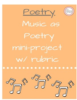 Music as Poetry Project - Standard to Upper Level freshman