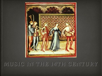 Music in the 14th Century Presentation - PDF Version