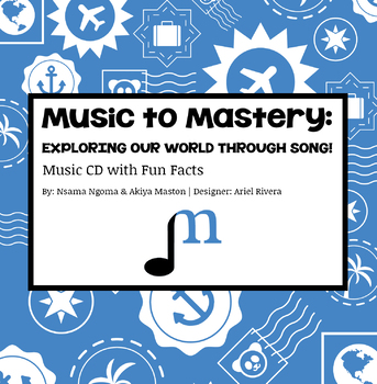 Music to Mastery: Exploring Our World Through Song - Russi