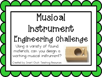 Musical Instruments: Engineering Challenge Project ~ Great
