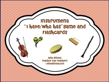 "Musical Instruments: Flashcards & ""I Have/Who Has"" Bundled Set"