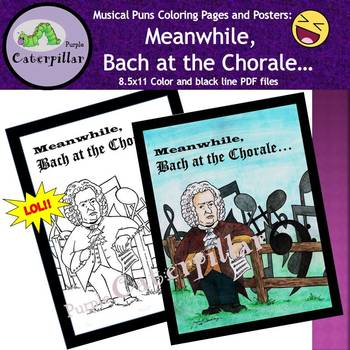 Musical Pun Posters:  Meanwhile Bach at the Chorale