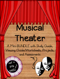 Musical Theater--Mini-BUNDLE w/ guides, projects and tests