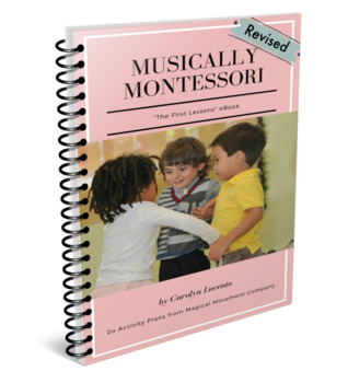 Musically Montessori: First Lessons