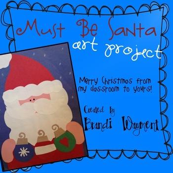 Must Be Santa - Holiday Craftivity