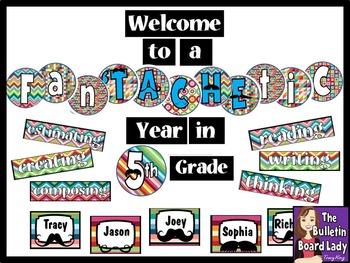 Mustache Bulletin Board FanTACHEtic Year in Any Grade