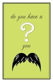 Mustache Question Green