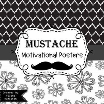 Mustache Themed Motivational Posters ~Black and White~