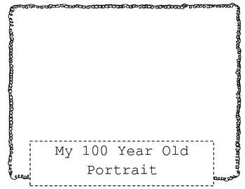 My 100 Year Old Portrait