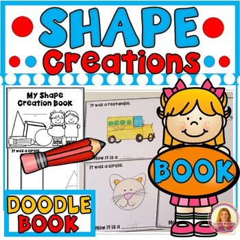 My Shape Creation Book- Students Turn Ordinary Shapes Into