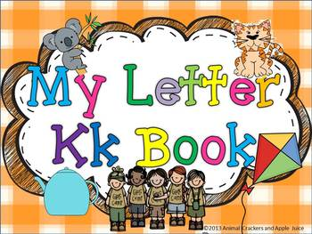 My ABC Book: The Letter K