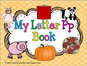 My ABC Book: The Letter P