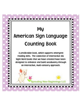 My ABC Counting Book using American Sign Language (ASL)