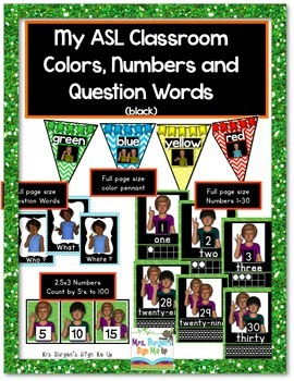My ASL Classroom Numbers, Colors and Question Words (black)