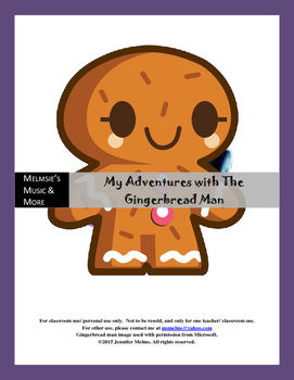 My Adventures with the Gingerbread Man