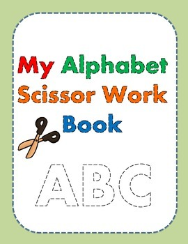 My Alphabet Scissor Work Book
