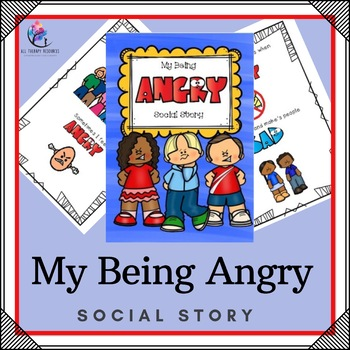 My Being Angry Social Story