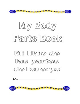 My Bilingual Body Parts Book (English and Spanish)