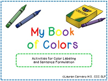 My Book of Colors: Activities for Color Labeling and Sente