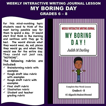 Interactive Weekly Writing Notebook Lesson -My Boring Day