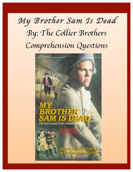 My Brother Sam Is Dead Comprehension Questions