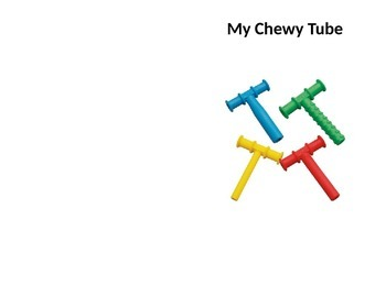 My Chewy Tube Social Story