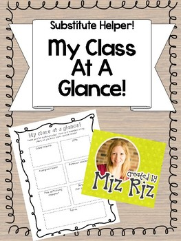 My Class At A Glance- Subbing Helper