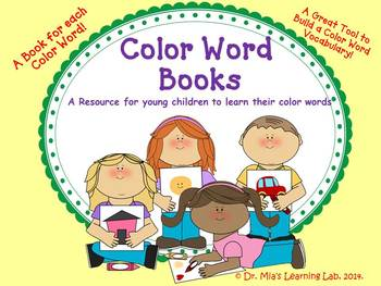 Color Word Books (a resource to help kids learn their colo
