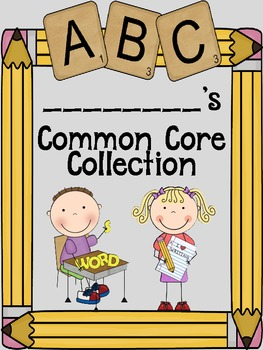My Common Core Collection for First Grade