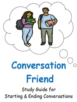 A Conversation Friend: Study Guide for Starting & Ending F