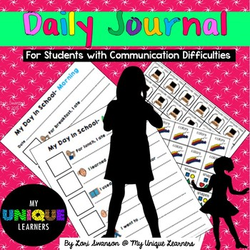 My Daily Journal: For Students With Communication Difficulties