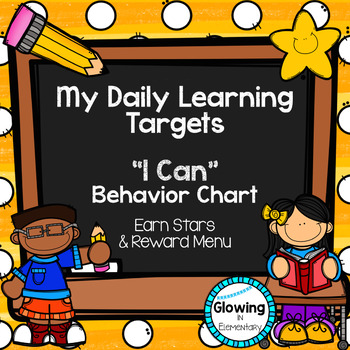 "My Daily Learning Targets: ""I Can"" Behavior Chart"