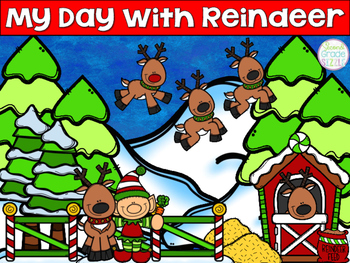 My Day With Reindeer- A Narrative Writing Resource *Includ