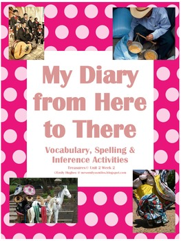 My Diary from Here to There Vocabulary, Spelling & Inference Unit