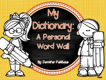 My Dictionary: A Personal Word Wall