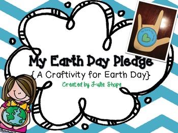 My Earth Day Pledge {An Earth Day Craftivity}
