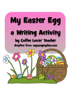 My Easter Egg Writing Prompt
