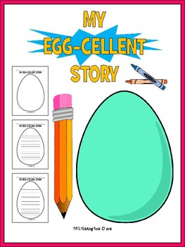 My Egg-cellent Story {Drawing/Writing Activity}