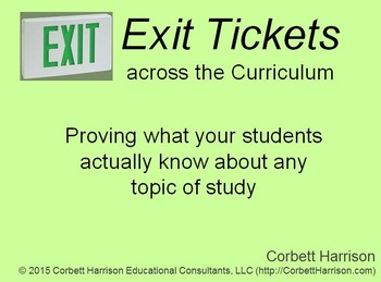 """My """"Exit Tickets across the Curriculum"""" Workshop materials"""