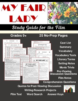 My Fair Lady: The Study Guide for the Film (22 Pgs., Answe