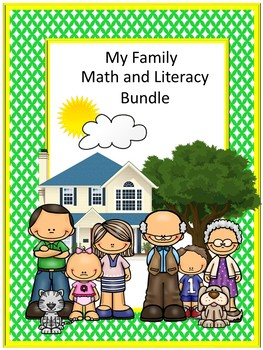 My Family Bundle NO PREP/LOW Prep Math and Literacy Center