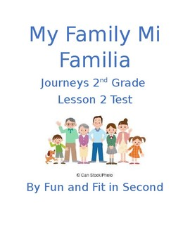 Journeys Lesson 2 My Family Test