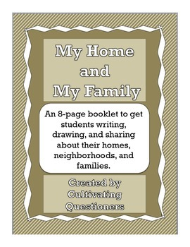 My Family and My Home: Classroom Community Writing Project