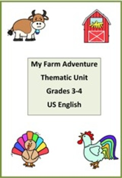 My Farm Adventure Thematic Unit Grades 3-4