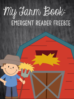 My Farm Book: Emergent Reader Freebie