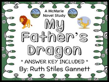 My Father's Dragon (Ruth Stiles Gannett) Novel Study / Com