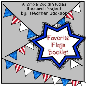 """""""My Favorite Flags"""" Booklet"""