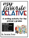 My Favorite Relative Interview and Writing Activity